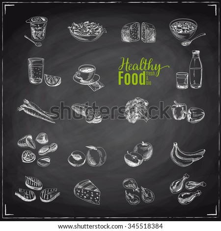 Vector set of healthy food. Vector illustration in sketch style. Hand drawn design elements. Chalkboard - stock vector