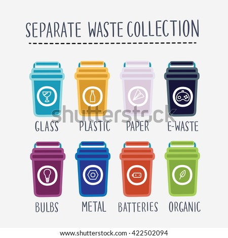 Vector set of illustration of separate waste collection. colored garbage bin. Groups of containers: paper plastic battery metal glass organic paper. Segregation recycle garbage - stock vector