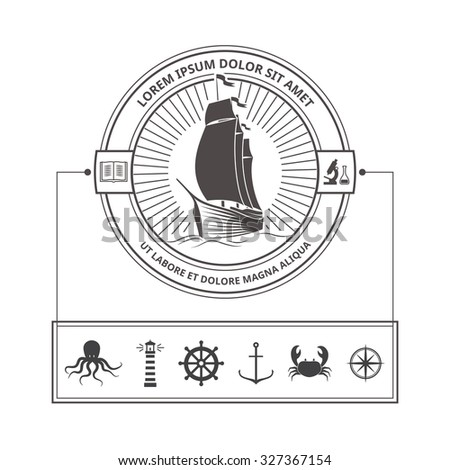 Vector Set of Nautical Icons for Badges in Vintage Style. Hipster Logo Template. Ship with Sails Related Emblems, Labels and Design Elements.  - stock vector