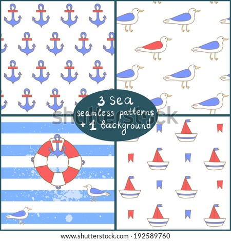 Vector set of 3 seamless pattern and 1 background with sea elements: ships, seagulls, anchors, lifebuoys.  - stock vector
