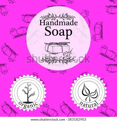 Vector set of seamless patterns, labels and logo design templates for hand made soap packaging and wrapping paper.