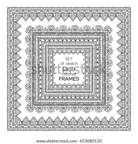 Vector Set Sketch Lace Crochet Square Stock Vector 653080120
