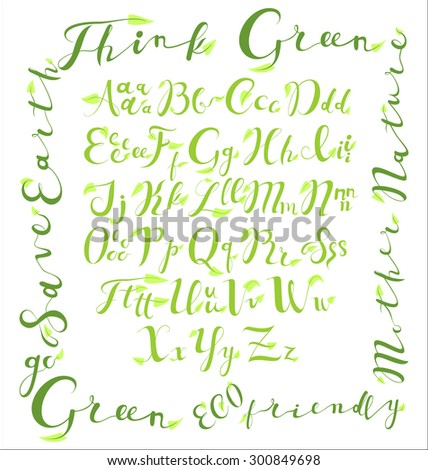 Vector set with hand written ABC letters. Calligraphy collection font from my big font collection.ECO alphabet. Hand drawn letters. Think green. GO GREEN. Mother nature. Save Earth. - stock vector