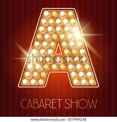 Vector shiny gold lamp alphabet in cabaret show style. Letter A - stock vector