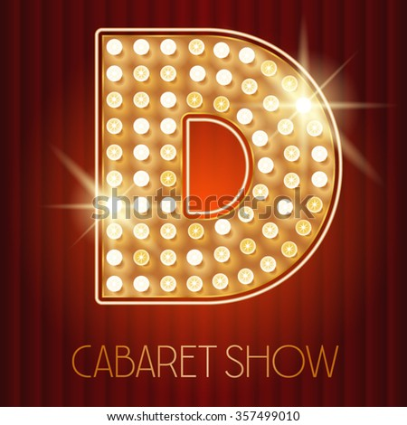 Vector shiny gold lamp alphabet in cabaret show style. Letter D - stock vector