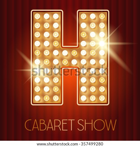 Vector shiny gold lamp alphabet in cabaret show style. Letter H - stock vector