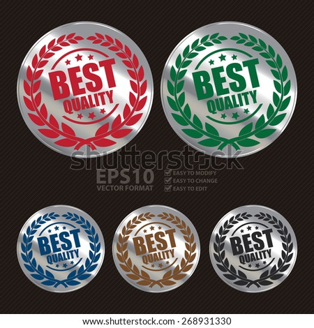 Vector : Silver Circle Shape Best Quality Label, Sticker, Banner, Sign or Icon