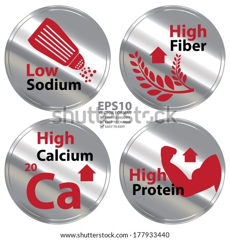 Vector : Silver Metallic Style Low Sodium, High Fiber, High Calcium and High Protein Icon, Badge, Label or Sticker for Healthy, Medical and Healthcare, Diet, or Product Information Concept - stock vector