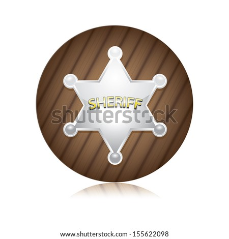 Vector silver Sheriff's badge on a wooden background. - stock vector