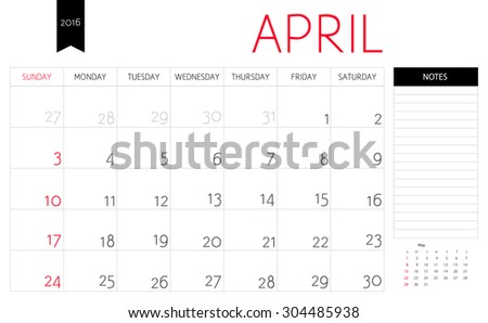 Vector simple planning calendar April 2016 with a place for notes. Weeks start on Sunday - stock vector