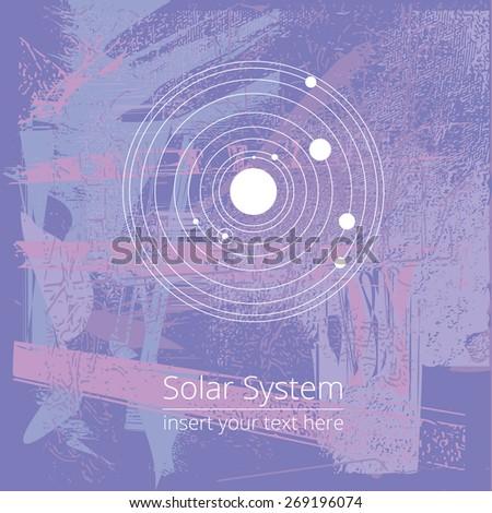 Vector solar system illustration on a grunge purple background, EPS 8, postcard, poster, decorative, design element - stock vector