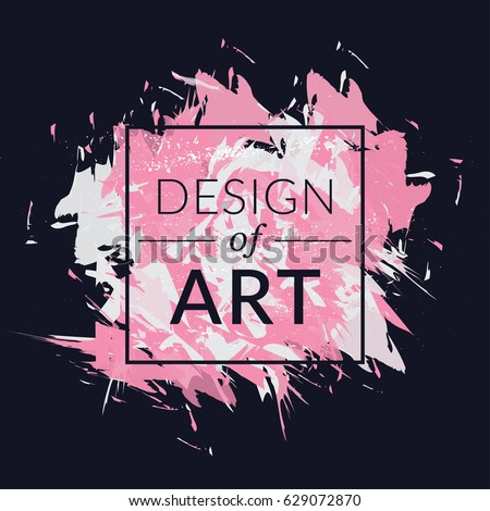 Vector Square Frame With Paint Brush Background And Text Design Of Art Abstract Cover Graphic