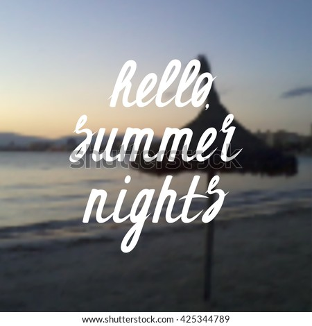 Beau Vector Summer Background. Hello, Summer Nights Lettering Design.Summer Card  Or Poster Template
