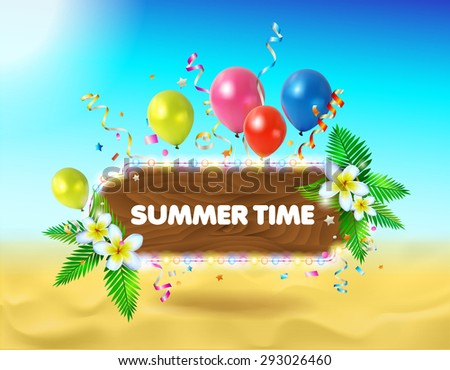 Vector summer background. Illustration of summer beach. Wooden sign for your text. Festive balloons and confetti to create festive mood. - stock vector
