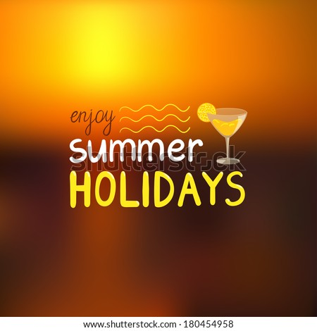 """Vector summer background with blurred seascape. Realistic sunset and text """"enjoy summer holidays"""".   - stock vector"""