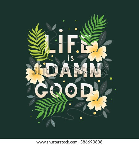 Lifes Good Quotes Alluring Good Life Stock Images Royaltyfree Images & Vectors  Shutterstock