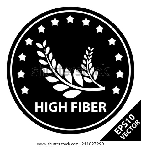 Vector : Tag, Sticker or Badge For Healthy, Weight Loss, Diet or Fitness Product Present By Black and White Badge With High Fiber Text, Wheat Sign and Little Star Around Isolated on White Background