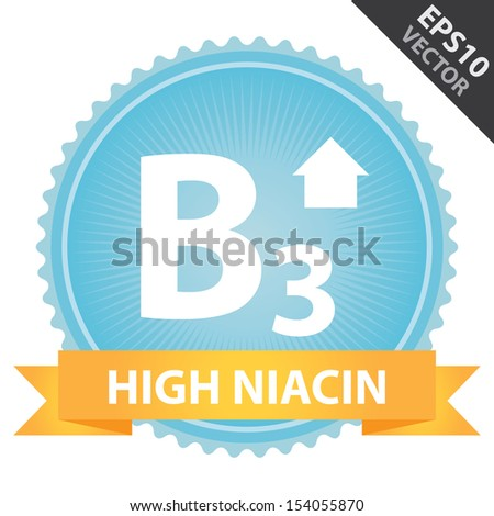 Vector : Tag, Sticker or Badge For Healthy, Weight Loss, Diet or Fitness Product Present By Orange High Niacin Ribbon on Blue Badge With High Vitamin B3 Sign Isolated on White Background