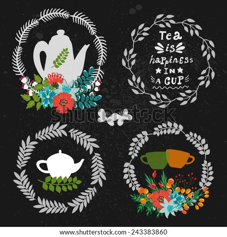 "Vector tea set: four chalk floral wreathes with teapots, cups, flower arrangements and text ""Tea is happiness in a cup"" on the dark vintage background. Hand drawing elements for your design. - stock vector"