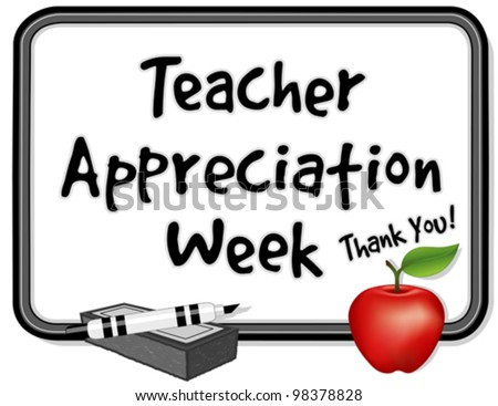 vector - Teacher Appreciation Week, held each year in USA during first week of May, to honor teacher contributions. Thank you on whiteboard, red apple, marker pen, eraser. EPS8 compatible. - stock vector