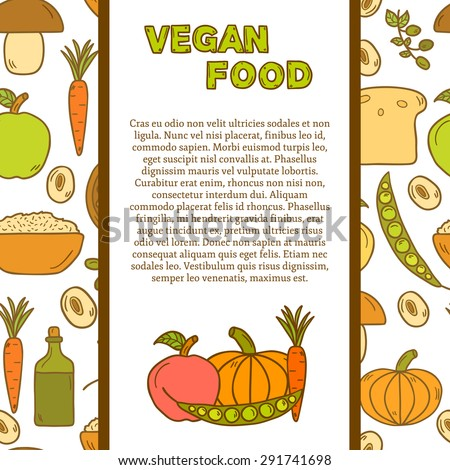 Vector tempate with cute cartoon modern objects in hand drawn style on vegan food theme: fruit, vegetable, mushroom, soy, bean, oil, nut, bread, rice. Raw healthy food or vegan concept. Great for - stock vector