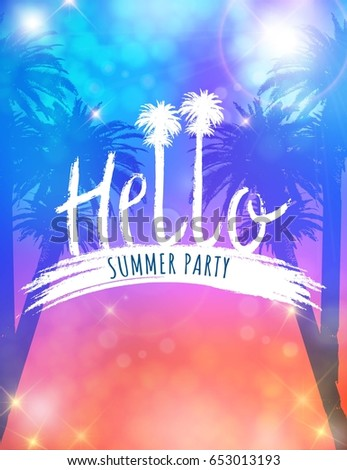 Vector Template For Party Invitation. Hello Summer Party. Summer Poster  With Palm And Lettering