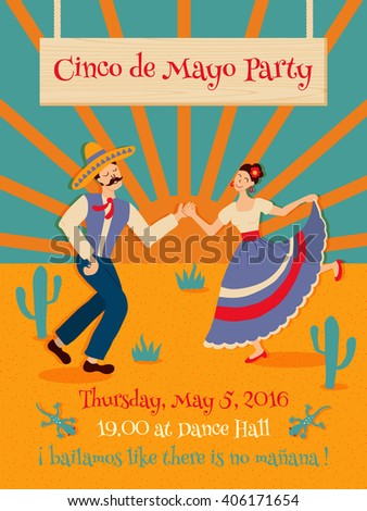 Vector template of a poster dedicated to Cinco de Mayo - Fifth of may mexican party. Contains funny phrase with mexican words translated as Let's dance like there is no tomorrow. - stock vector