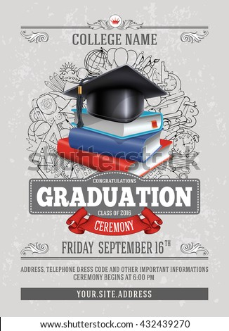 Vector template of announcement or invitation to Graduation ceremony or party with unusual realistic image of Graduation cap and stack of books. There is place for your text. - stock vector