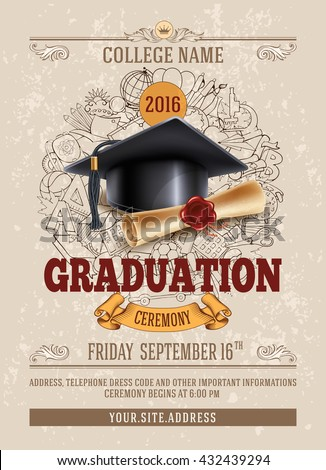 Vector template of announcement or invitation to Graduation ceremony or party with unusual realistic image of Graduation cap and diploma. There is place for your text. - stock vector