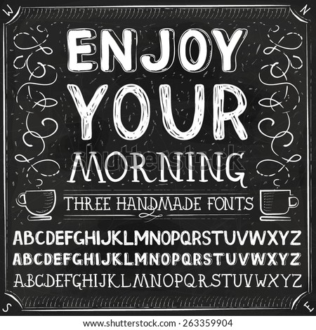 Vector Three Hand Drawn Fonts. Chalkboard Alphabet Lettering - stock vector