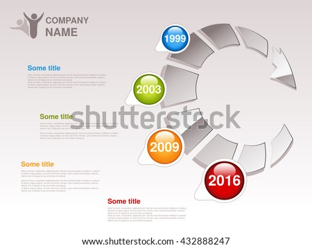 Vector timeline. Infographic template. Timeline with colorful milestones - blue, green, orange, red. Pointer of individual years. Graphic design with grey circular arrow. Profile of company.