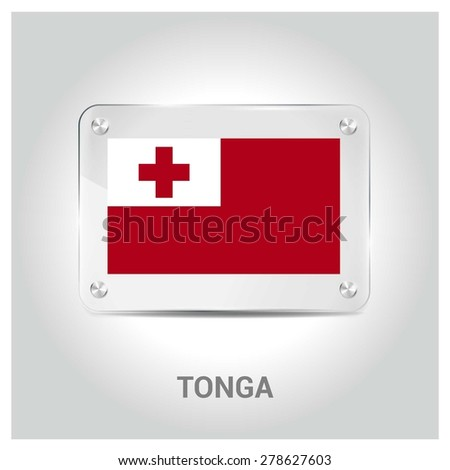Vector Tonga Flag glass plate with metal holders - Country name label in bottom - Gray background vector illustration