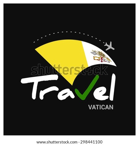 Vector travel company logo design - Country travel agency logo - Country Flag Travel and Tourism concept t shirt graphics - Travel Holy See Vatican City Symbol - vector illustration - stock vector