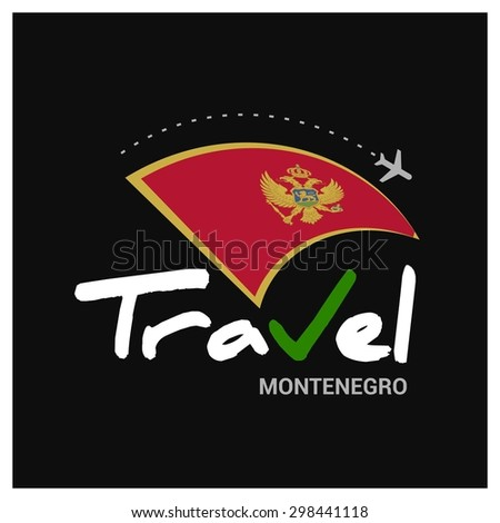 Vector travel company logo design - Country travel agency logo - Country Flag Travel and Tourism concept t shirt graphics - Travel Montenegro Symbol - vector illustration - stock vector