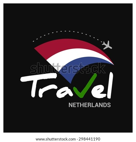 Vector travel company logo design - Country travel agency logo - Country Flag Travel and Tourism concept t shirt graphics - Travel Netherlands Symbol - vector illustration - stock vector