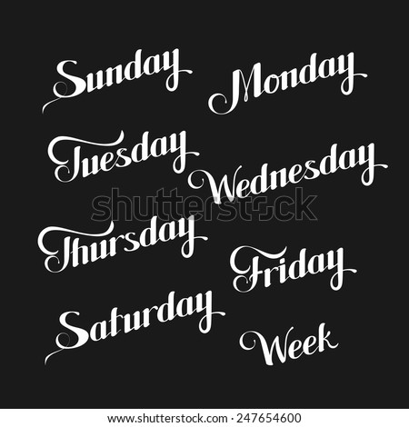Vector typographic illustration of handwritten days of the week (Sunday, Monday, Tuesday, Wednesday, Thursday, Friday, Saturday) retro label. lettering composition  - stock vector