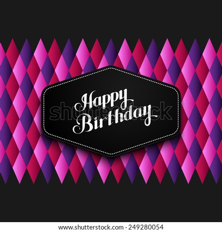 vector typographic illustration of handwritten Happy Birthday retro label on the geometric checkered background. lettering composition  - stock vector