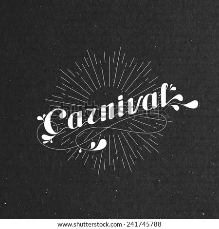 vector typographical illustration with ornate word carnival and light rays on the black cardboard texture - stock vector