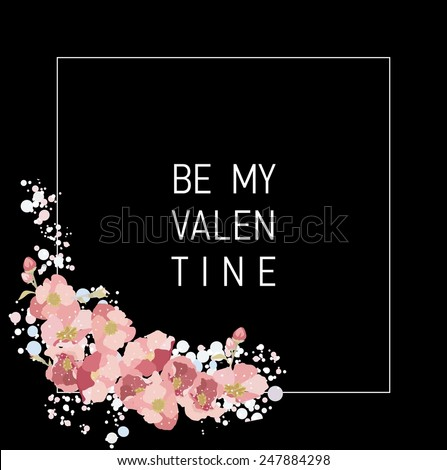 Vector unusual minimalistic romantic valentine card with text and pink flowers on black square. Be my valentine. - stock vector