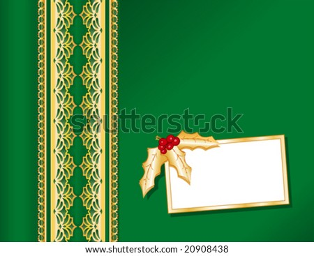 vector - Victorian Style gold lace and green satin present, gift card with holly. Copy space for your message for Christmas, holidays & celebrations. EPS8 organized in groups for easy editing. - stock vector