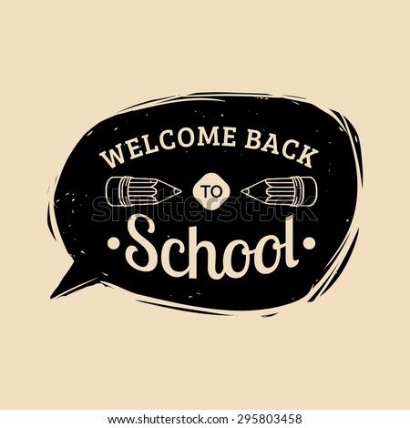 Vector vintage Back to school logo. Retro logotype with school pencil. School pencil sign. Back to school sign in speech bubble. - stock vector