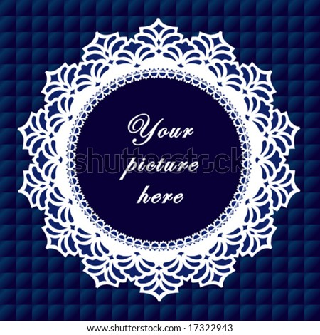 vector - Vintage Lace Frame, round doily border, copy space, blue quilted background for albums, scrapbooks, holidays, do it yourself craft.  EPS8 has pattern swatch that seamlessly fills any shape. - stock vector