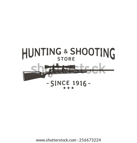 Vector vintage logo hunting & shooting store. Rifle silhouette. - stock vector