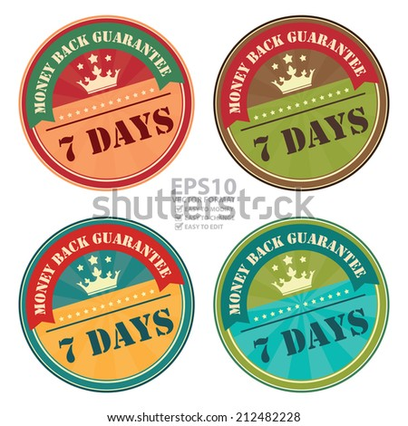 Vector : Vintage Money Back Guarantee 7 Days Icon, Badge, Sticker or Label Isolated on White Background
