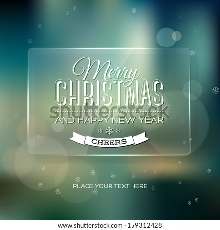 Vector vintage soft blurry teal christmas greeting card / poster with subtle bokeh and glass glossy banner. Cross process color effect. Retro style. Vintage film look. Festive typography. - stock vector