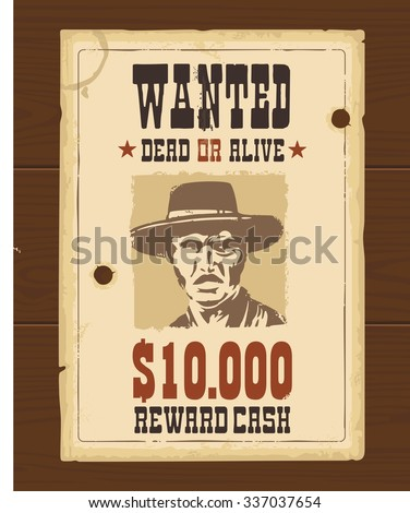 Vector Vintage Western Retro Wanted Poster Template. Old Paper Texture On  Wood Surface.