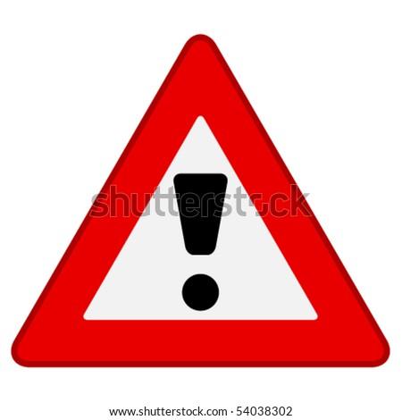 vector warning sign - stock vector