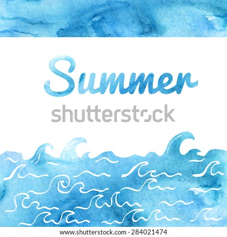 Vector watercolor background with sea waves drawn in doodle style. Bright blue card with Summer inscription. - stock vector