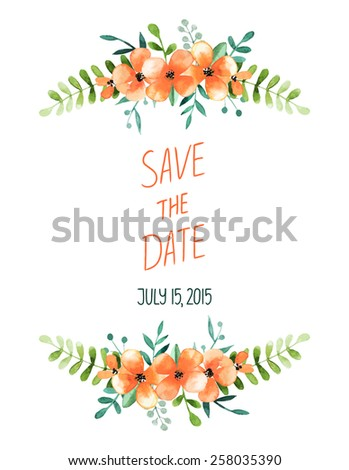 Vector Watercolor Floral Background With Orange Flowers And Laurels And Save The Date Text - stock vector