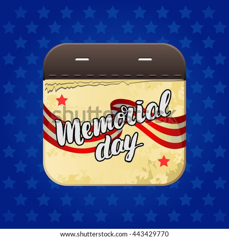 """vector web app icon . Vector trendy lettering poster. Hand drawn calligraphy. concept handwritten poster. """"Memorial Day"""" creative graphic template brush fonts - stock vector"""